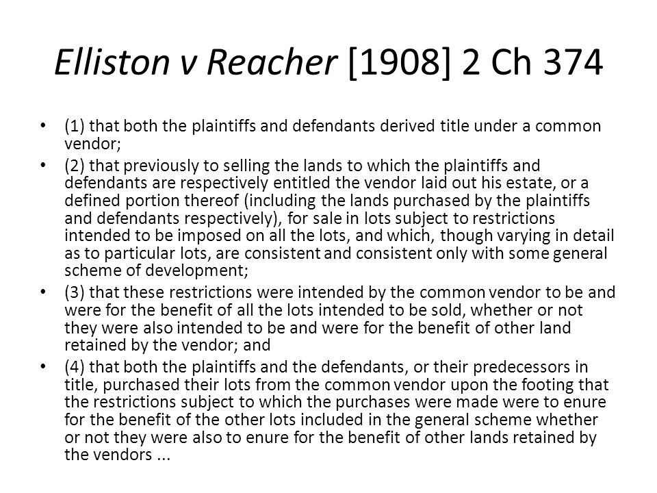 Elliston v Reacher [1908] 2 Ch 374